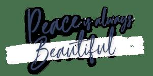Peace Is Always Beautiful - Blue